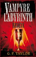 Cover for Vampyre Labyrinth: RedEye by G. P. Taylor