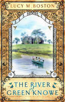 Cover for The River at Green Knowe by Lucy M. Boston