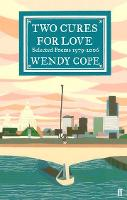 Cover for Two Cures for Love  by Wendy Cope