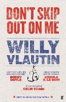 Cover for Don't Skip Out on Me by Willy Vlautin