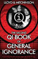 Cover for QI: The Second Book of General Ignorance by John Lloyd, John Mitchinson
