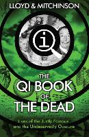 Cover for QI: The Book of the Dead by John Lloyd, John Mitchinson
