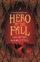 Cover for Hero at the Fall by Alwyn Hamilton
