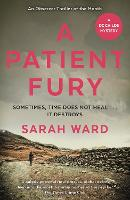 Cover for A Patient Fury by Sarah Ward