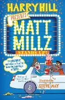 Cover for Matt Millz Stands Up! by Harry Hill