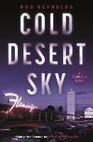Cover for Cold Desert Sky by Rod Reynolds