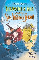 Cover for Picklewitch & Jack and the Sea Wizard's Secret by Claire Barker