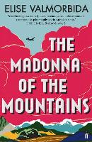 Cover for The Madonna of The Mountains by Elise Valmorbida