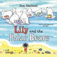 Cover for Lily and the Polar Bears by Jion Sheibani