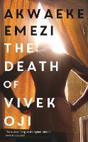 Cover for The Death of Vivek Oji by Akwaeke Emezi