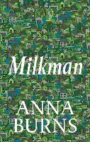 Cover for Milkman by Anna Burns