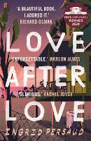 Cover for Love After Love  by Ingrid Persaud