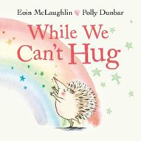 Cover for While We Can't Hug by Eoin McLaughlin