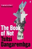 Cover for The Book of Not by Tsitsi Dangarembga