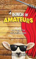 Cover for A Bunch of Amateurs by Ian Hislop, Nick Newman