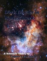 Cover for Dark Matter is Nonexistent by Eugene J LaViolette