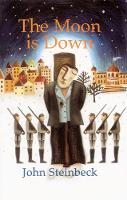 Cover for The Moon is Down by John Steinbeck, Gavin Jones