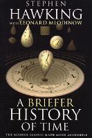Cover for A Briefer History of Time by Stephen Hawking, Leonard Mlodinow