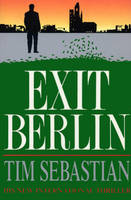 Cover for Exit Berlin by Tim Sebastian