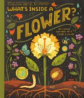 Cover for What's Inside A Flower? And Other Questions About Science and Nature by Rachel Ignotofsky