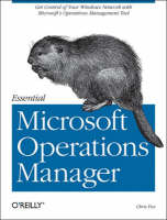 Cover for Essential Microsoft Operations Manager by Chris Fox