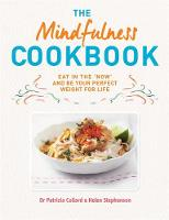 Cover for The Mindfulness Cookbook by Dr. Patrizia Collard, Helen Stephenson