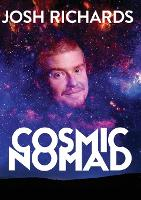 Cover for Cosmic Nomad by Josh Richards