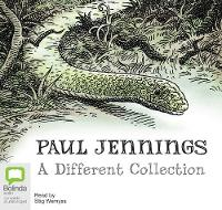 Cover for Paul Jennings: A Different Collection A Different Dog; A Different Boy; A Different Land by Paul Jennings