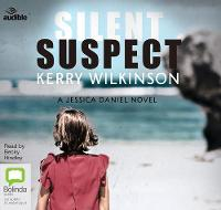 Cover for Silent Suspect by Kerry Wilkinson