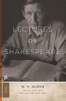 Cover for Lectures on Shakespeare by W. H. Auden