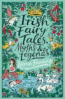 Cover for Irish Fairy Tales, Myths and Legends by Kieran Fanning