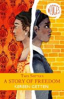 Cover for Two Sisters: A Story of Freedom by Kereen Getten