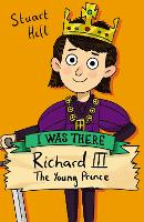 Cover for Richard III: The Young Prince (new edition) by Stuart Hill