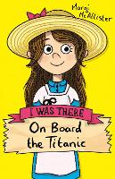 Cover for On Board the Titanic (new edition) by Margi McAllister