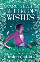 Cover for Aru Shah and the Tree of Wishes by Roshani Chokshi