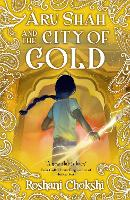 Cover for Aru Shah: City of Gold by Roshani Chokshi
