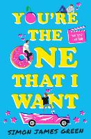 Cover for You're the One that I Want by Simon James Green