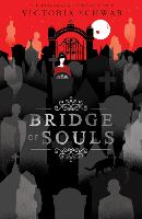 Cover for Bridge of Souls by Victoria Schwab