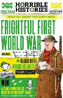Cover for Frightful First World War by Terry Deary, Martin Brown