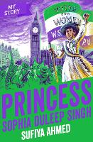 Cover for Princess Sophia Duleep Singh by Sufiya Ahmed
