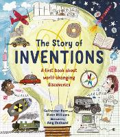 Cover for The Story of Inventions by Catherine Barr, Steve Williams