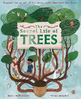 Cover for The Secret Life of Trees  by Moira Butterfield