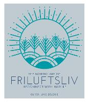 Cover for The Nordic Art of Friluftsliv  by Oliver Luke Delorie