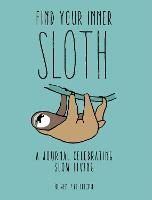 Cover for Find your Inner Sloth  by Oliver Luke Delorie