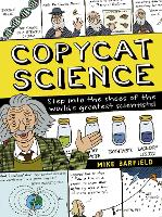 Cover for Copycat Science Step into the shoes of the world's greatest scientists by Mike Barfield