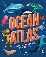 Cover for Ocean Atlas A journey across the waves and into the deep by Tom Jackson