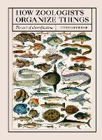 Cover for How Zoologists Organize Things  by David Bainbridge