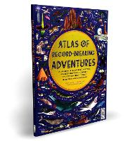 Cover for Atlas of Record-Breaking Adventures  by Emily Hawkins