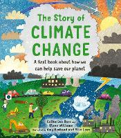 Cover for The Story of Climate Change by Catherine Barr, Steve Williams