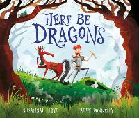 Cover for Here Be Dragons by Susannah Lloyd